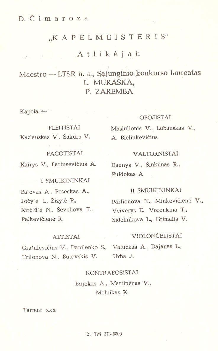 """D. Čimaroza """"Kapelmeisteris"""""""