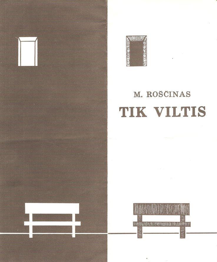 """Michailas Roščinas - II-jų dalių novelė teatrui """"Tik viltis"""""""