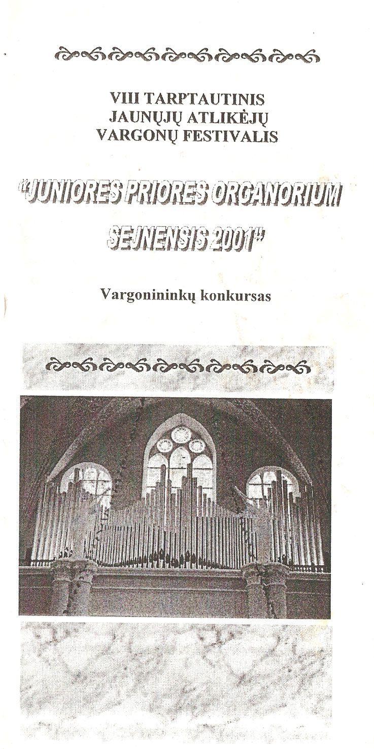 """Tarptautinis jaunųjų vargonininkų festivalis """"Juniores priores organorium"""" (2001)"""
