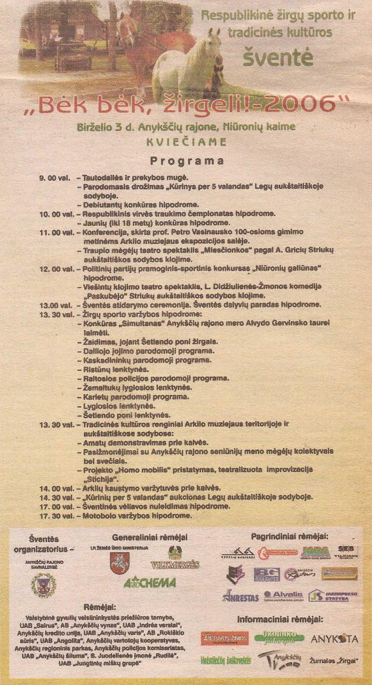 """27-oji Respublikinė tradicinės kultūros ir žirgų sporto šventė """"Bėk bėk, žirgeli!"""" (2006)"""