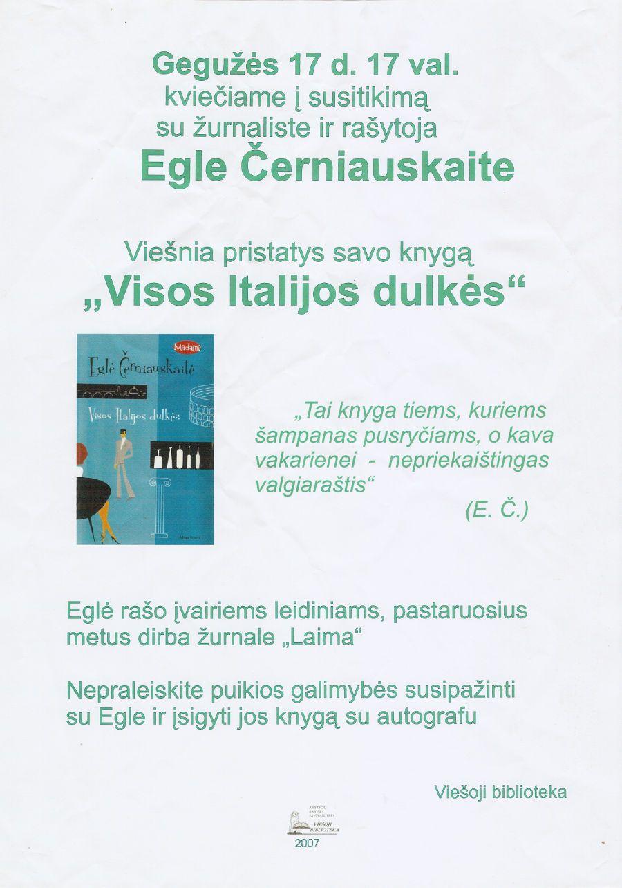 """Eglės Černiauskaitės knygos """"Visos Italijos dulkės"""" pristatymas"""