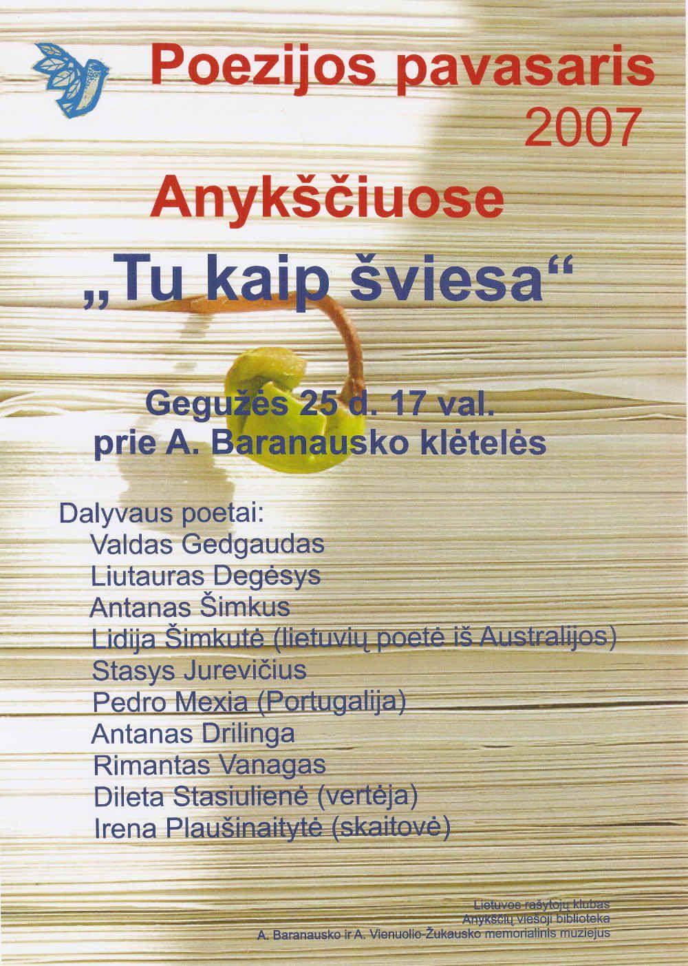 """""""Poezijos pavasaris"""" (2007) Anykščiuose """"Tu kaip šviesa"""""""