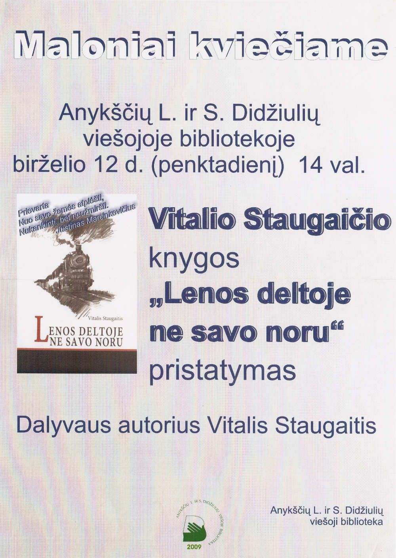 """Vitalio Staugaičio knygos """"Lenos deltoje ne savo noru"""" pristatymas"""