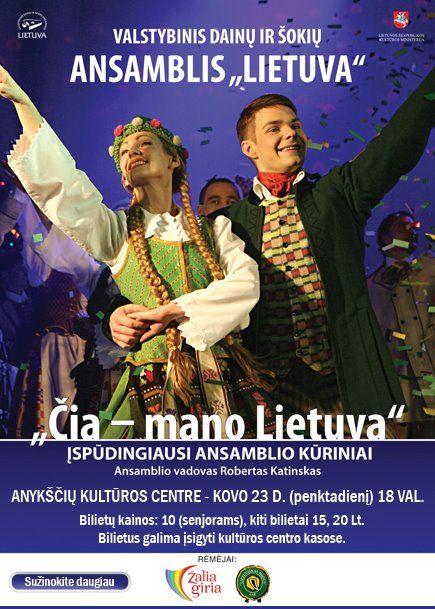 """Dainų ir šokių ansamblis """"Lietuva"""" - """"Čia - mano Lietuva"""""""