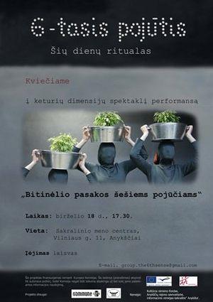 """Vilniaus aktorių teatro trupės """"Šeštasis pojūtis"""" spektaklis-performansas """"Bitinėlio pasakos šešiems pojūčiams"""""""