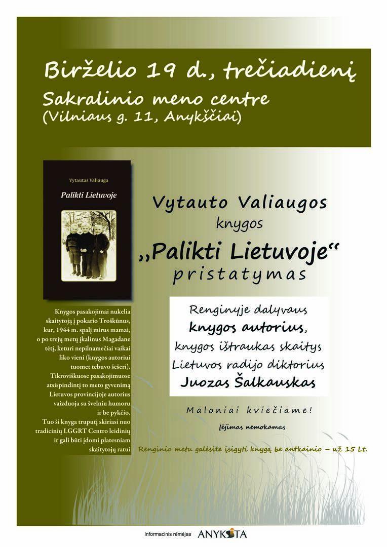 """Vytauto Valiaugos knygos """"Palikti Lietuvoje"""" pristatymas"""