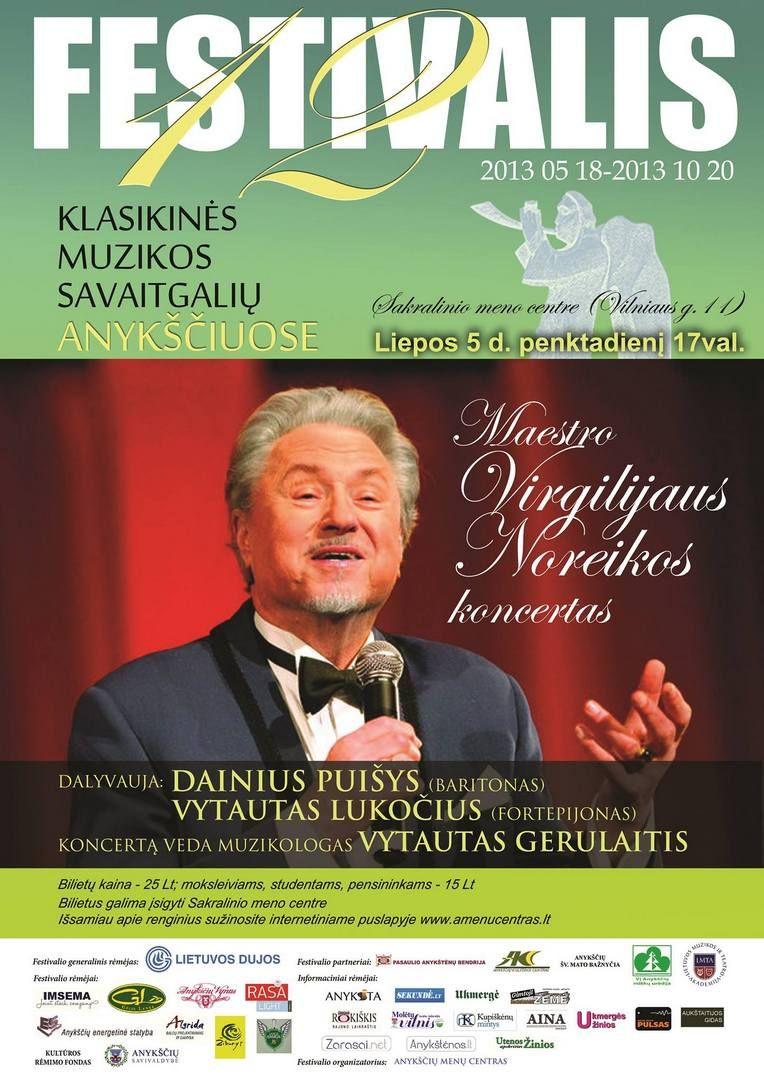 """Festivalis """"Muzikos savaitgaliai Anykščiuose"""" (2013) - Maestro Virgilijus Noreika"""