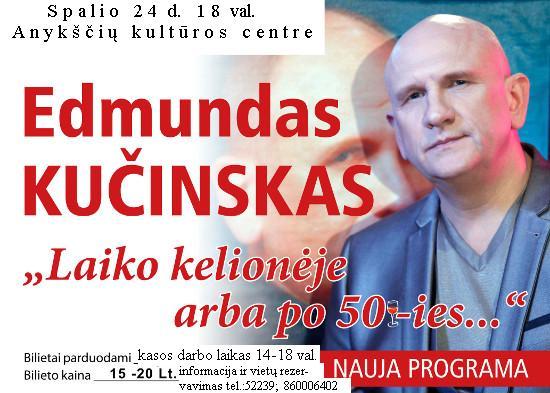 """Edmundo Kučinsko koncertas """"Laiko kelionėje arba po 50-ies..."""""""