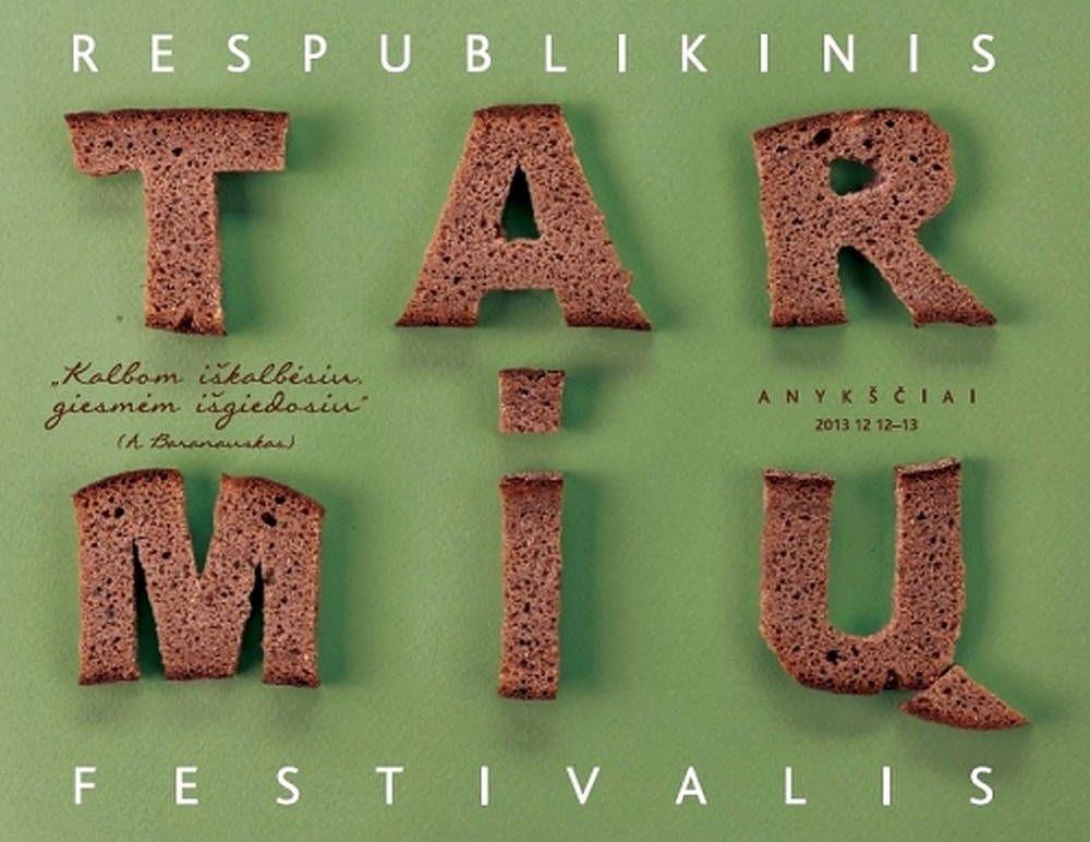 """Respublikinis tarmių festivalis """"KALBOM IŠKALBĖSIU, GIESMĖM IŠGIEDOSIU"""" (2013) - Anykščių kultūros centras"""