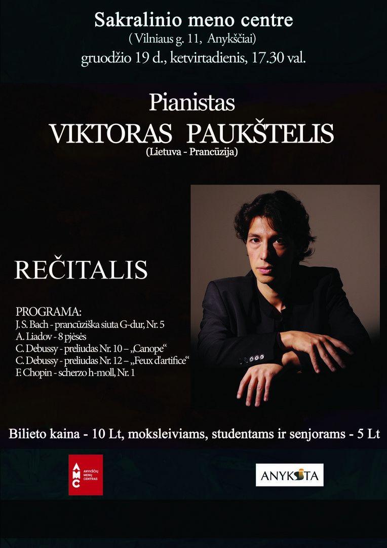 Pianisto Viktoro Paukštelio rečitalis