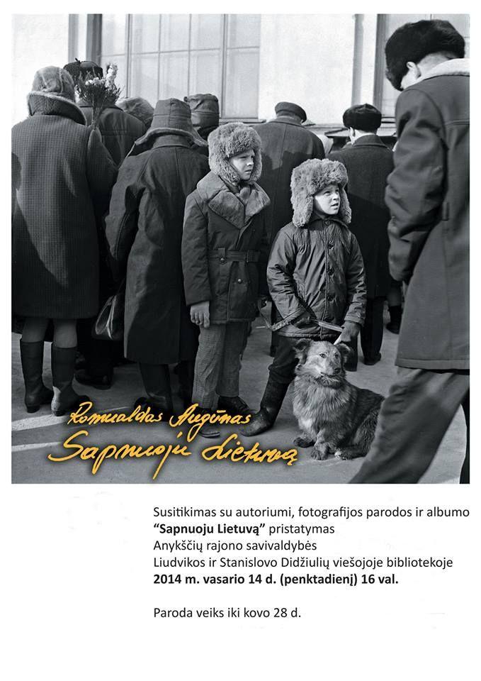 """Fotografo Romualdo Augūno darbų paroda """"Sapnuoju Lietuvą: fotografijos 1960 – 2010"""""""
