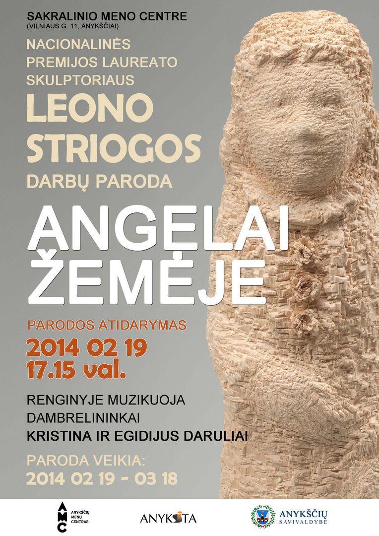 Lietuvos nacionalinės premijos laureato skulptoriaus Leono Striogos darbų parodos atidarymas