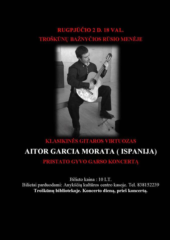 Klasikinės gitaros virtuozas Aitor Garcia Morata (Ispanija) pristato gyvo garso koncertą