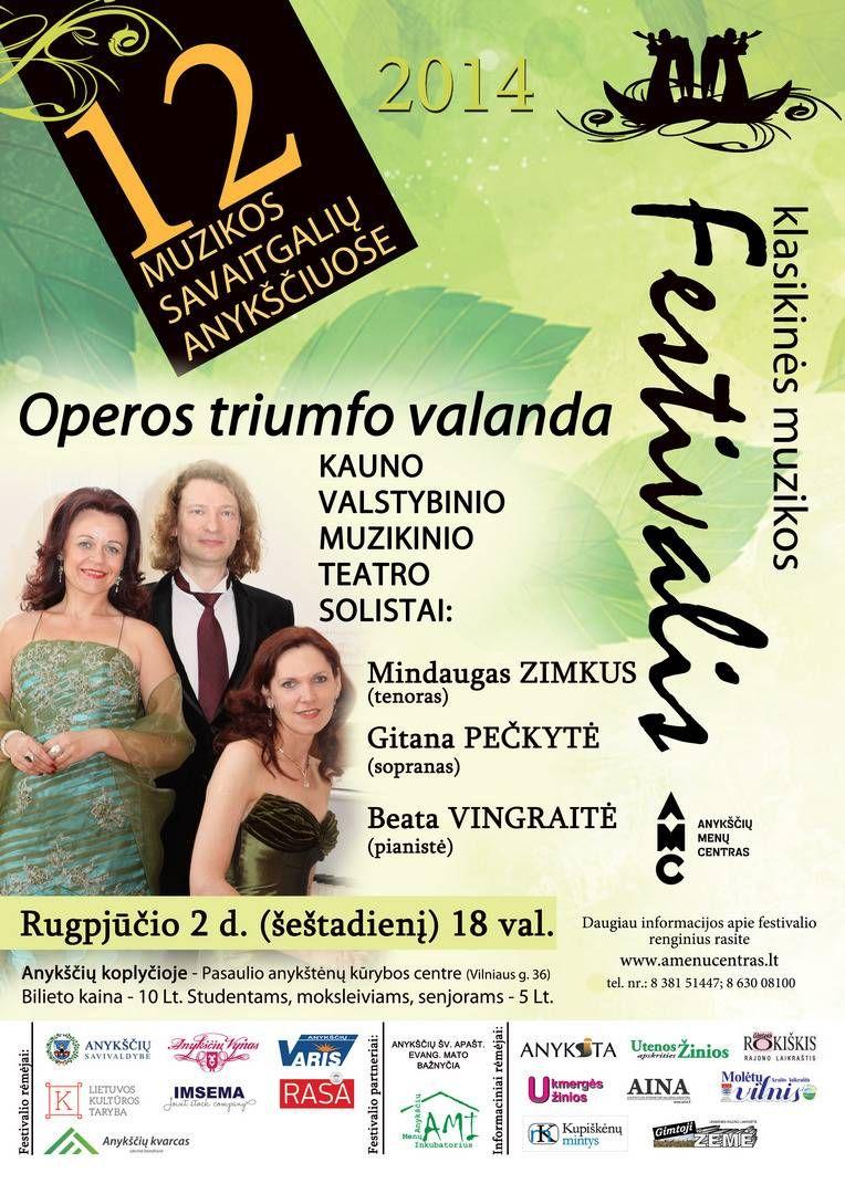"""Festivalis """"Muzikos savaitgaliai Anykščiuose"""" (2014) - Operos triumfo valanda"""