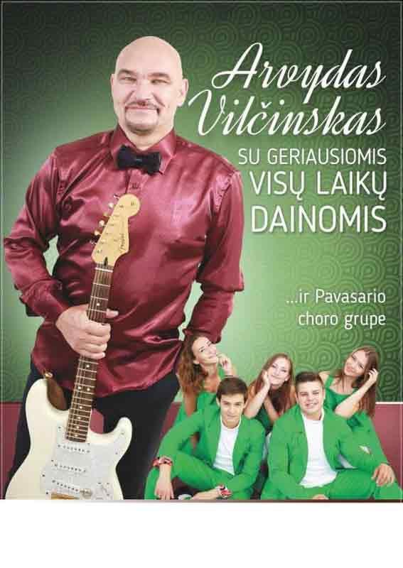 """Arvydas Vilčinskas ir """"Jonavos Pavasario"""" choro grupė su geriausiomis visų laikų dainomis"""