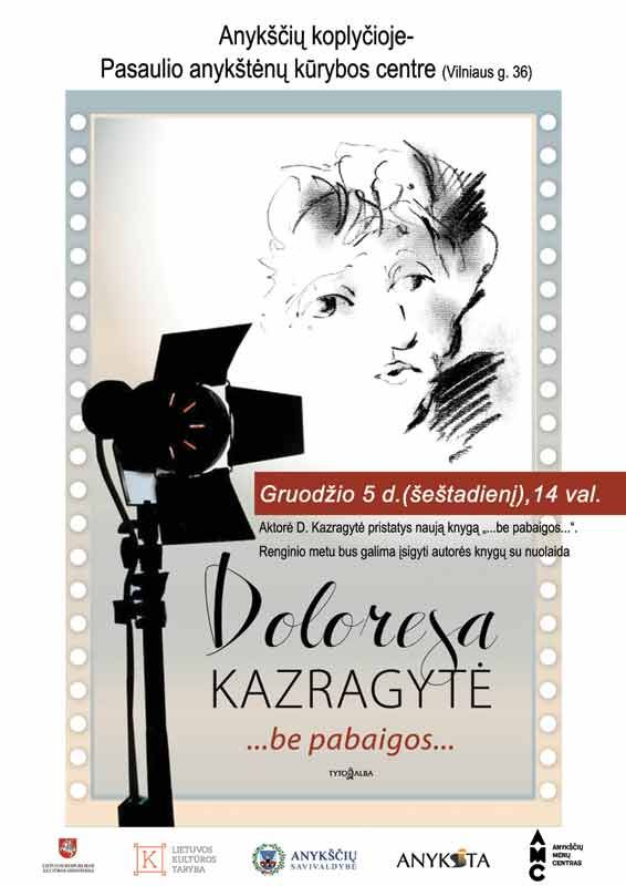 "Doloresos Kazragytės knygos ""…be pabaigos…"" pristatymas"