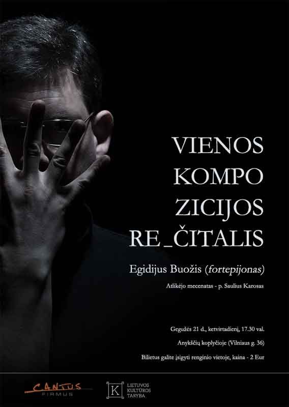 "Egidijaus Buožio koncertas ""Vienos kompozicijos rečitalis"""