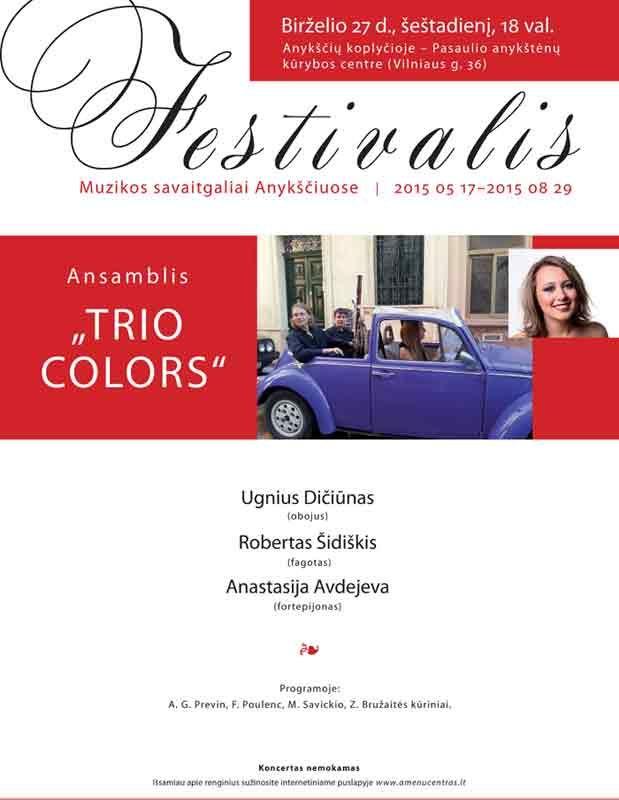 """Festivalis """"Muzikos savaitgaliai Anykščiuose"""" (2015) - Dalyvauja """"TRIO COLORS"""""""