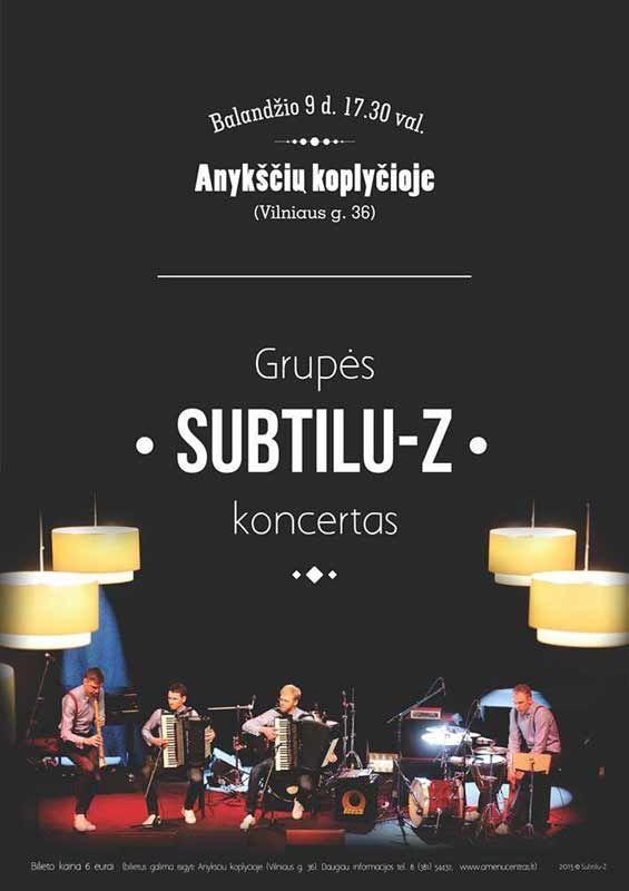 """""""Subtilu-Z"""" koncertas Anykščių koplyčioje"""