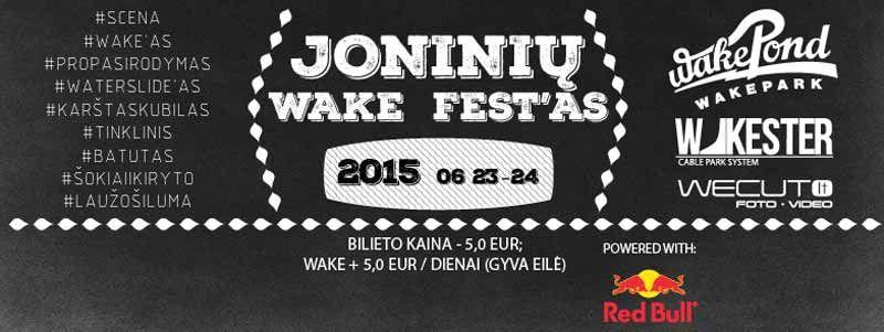"""Joninių wake fest"