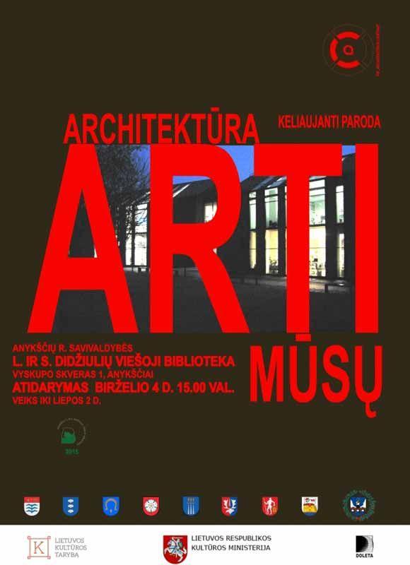 """Keliaujanti paroda """"Architektūra arti mūsų"""""""