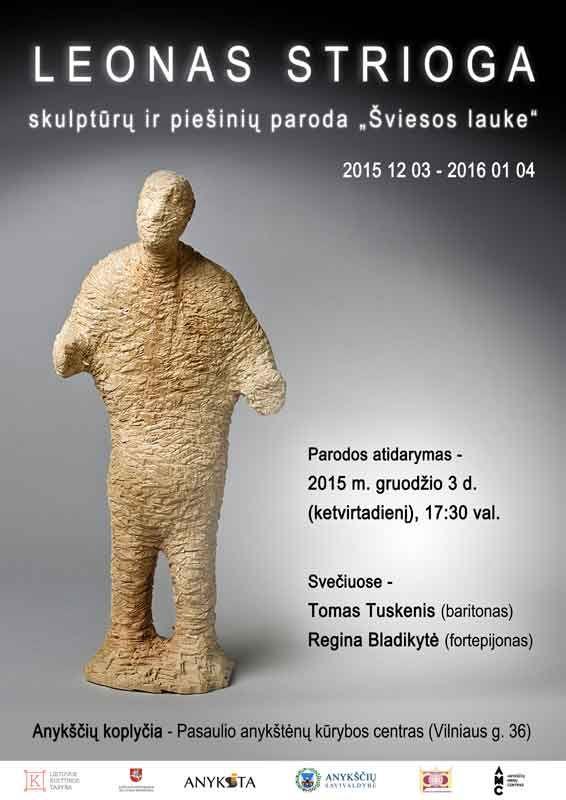 """Leono Striogos skulptūrų ir piešinių parodos """"Šviesos lauke"""" atidarymas"""