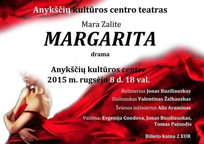 "Mara Zalite drama ""MARGARITA"""