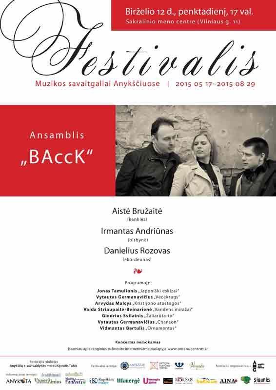"""Festivalis """"Muzikos savaitgaliai Anykščiuose"""" (2015) - Ansamblis """"BAccK"""""""