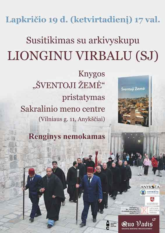 """Susitikimas su arkivyskupu Lionginu Virbalu (SJ) ir knygos """"Šventoji žemė"""" pristatymas"""