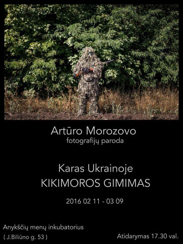 """A. Morozovo fotografijų parodos """"KARAS UKRAINOJE / KILIMOROS GIMIMAS"""" atidarymas"""