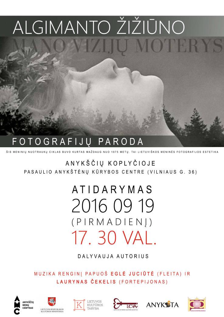 """Algimanto Žižiūno fotografijų parodos """"Mano vizijų moterys"""" atidarymas"""