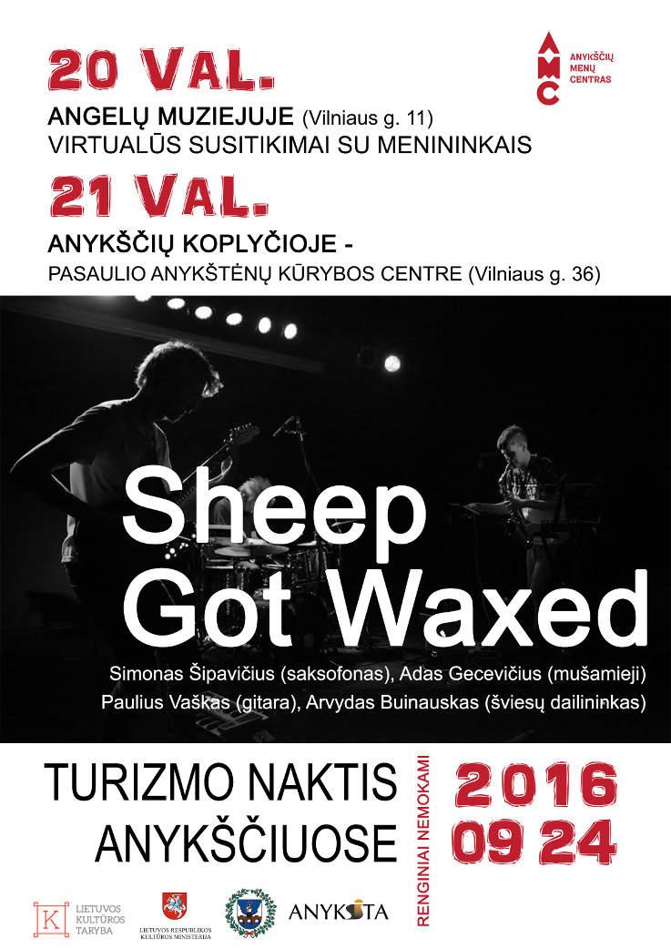 Turizmo naktis - Sheep Got Waxed