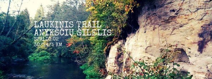 Laukinis trail (2016) - Anykščių šilelis