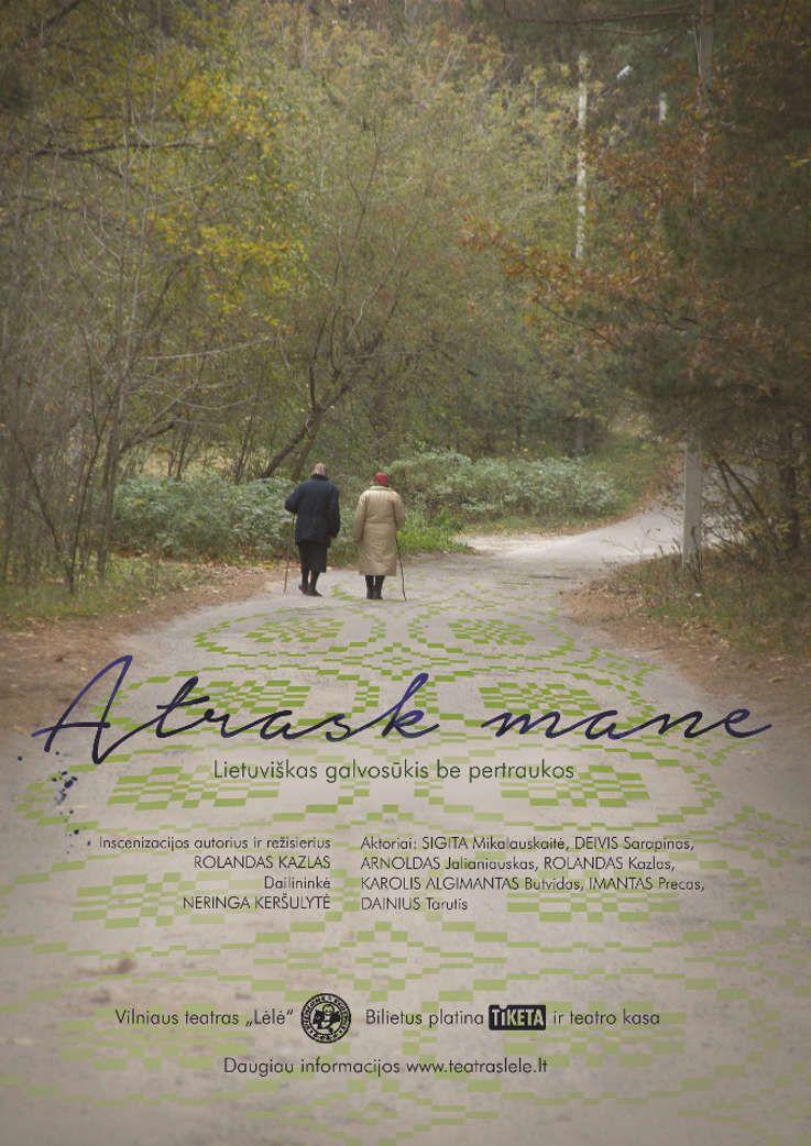 """Nacionalinės dramaturgijos festivalis """"Pakeleivingi″ (2016) - Rolandas Kazlas """"Atrask mane"""""""