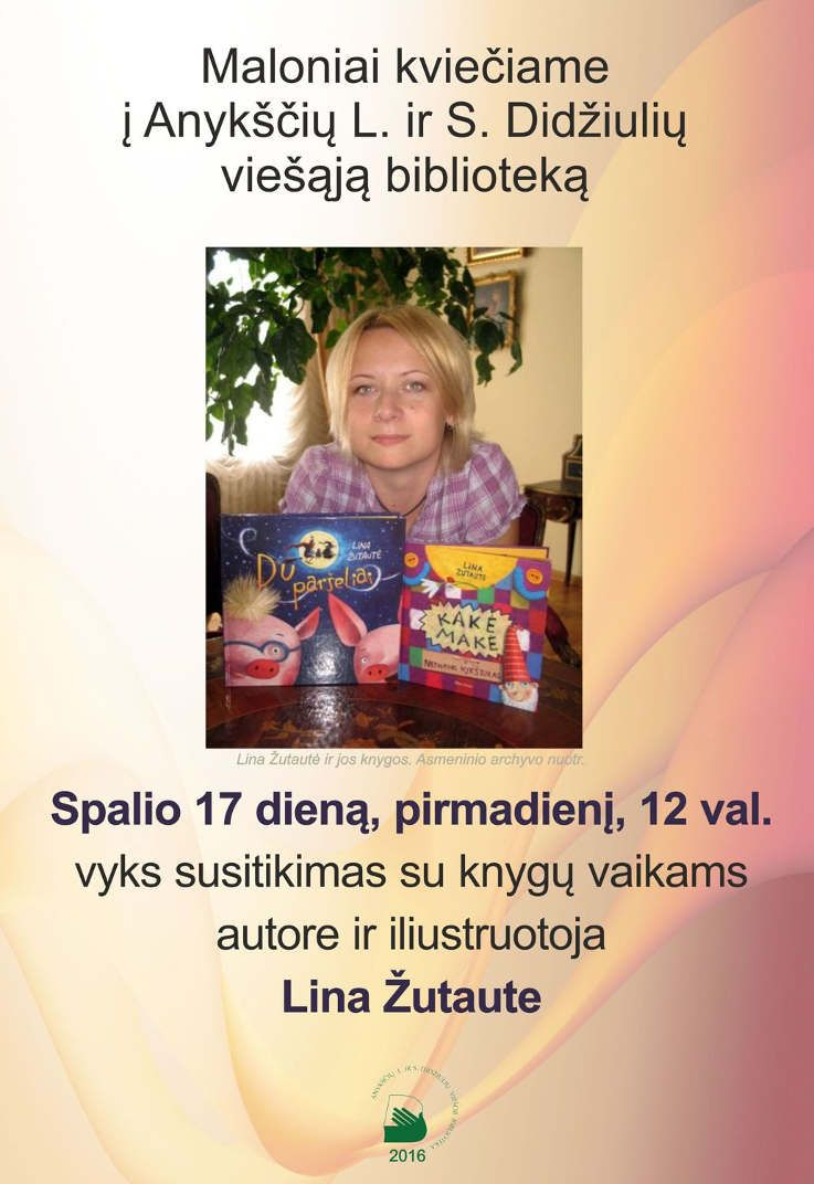 Susitikimas su knygų vaikams autore ir iliustruotoja Lina Žutaute