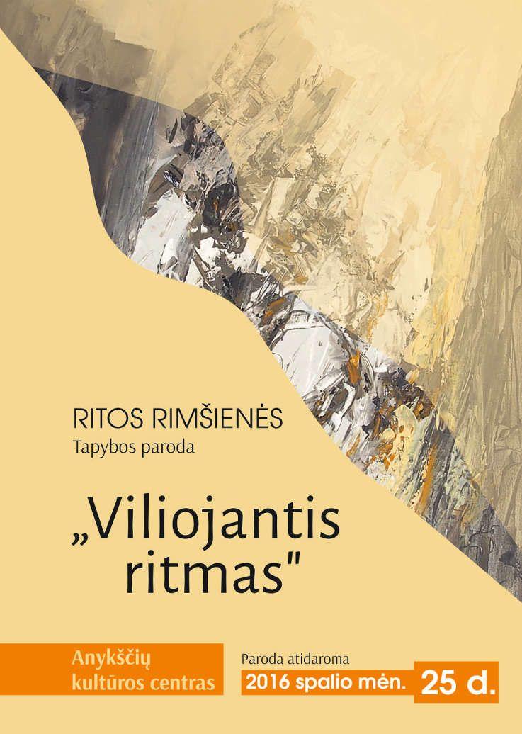 """Ritos Rimšienės tapybos parodos """"Viliojantis ritmas"""" atidarymas"""