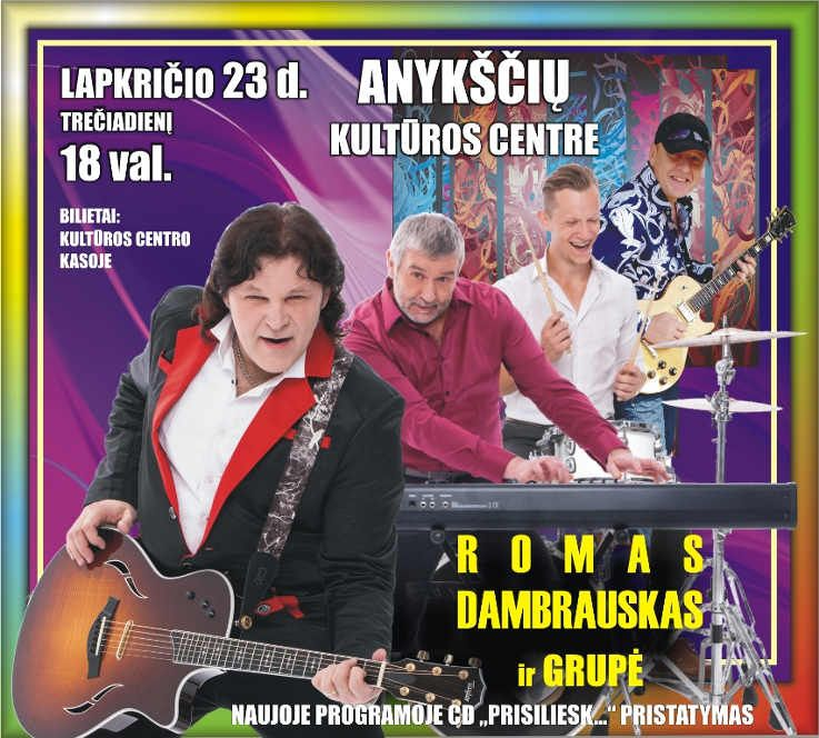 Romo Dambrausko ir grupės koncertas