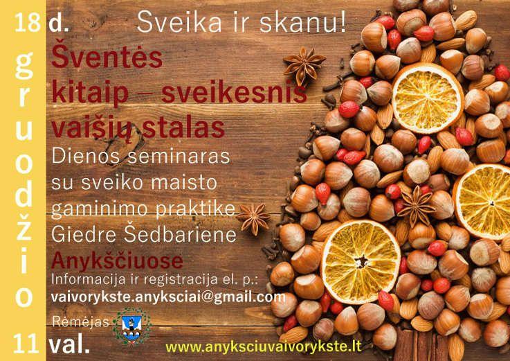 Sveiko maisto gaminimo seminaras ŠVENTĖS KITAIP - SVEIKESNIS VAIŠIŲ STALAS su Giedre Šedbariene