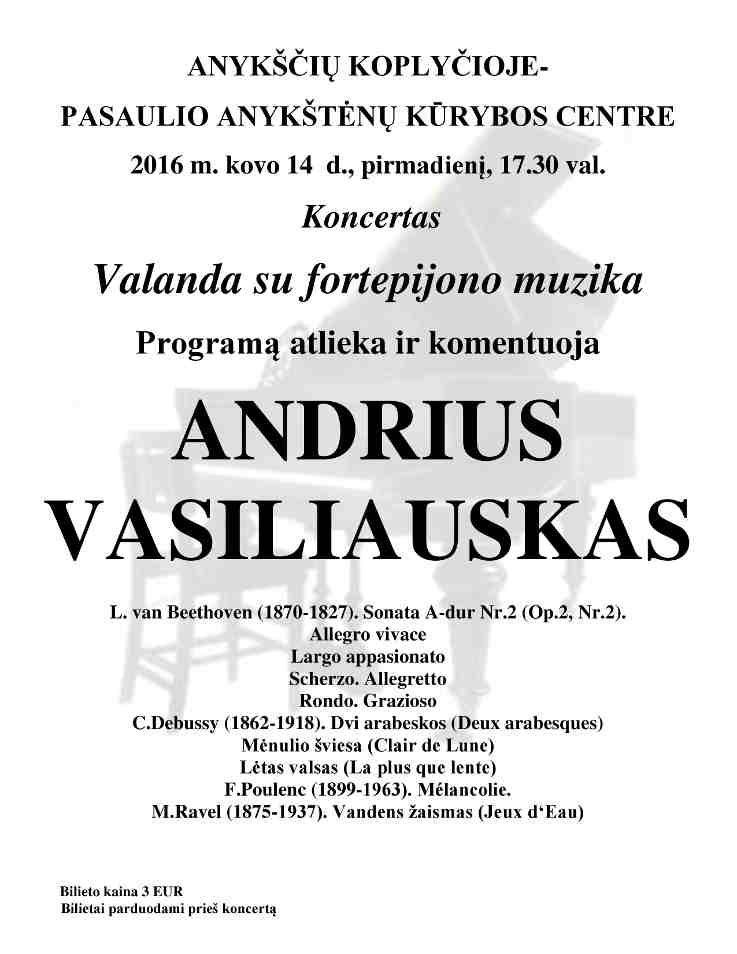 """Andriaus Vasiliausko koncertas """"Valanda su fortepijono muzika"""""""