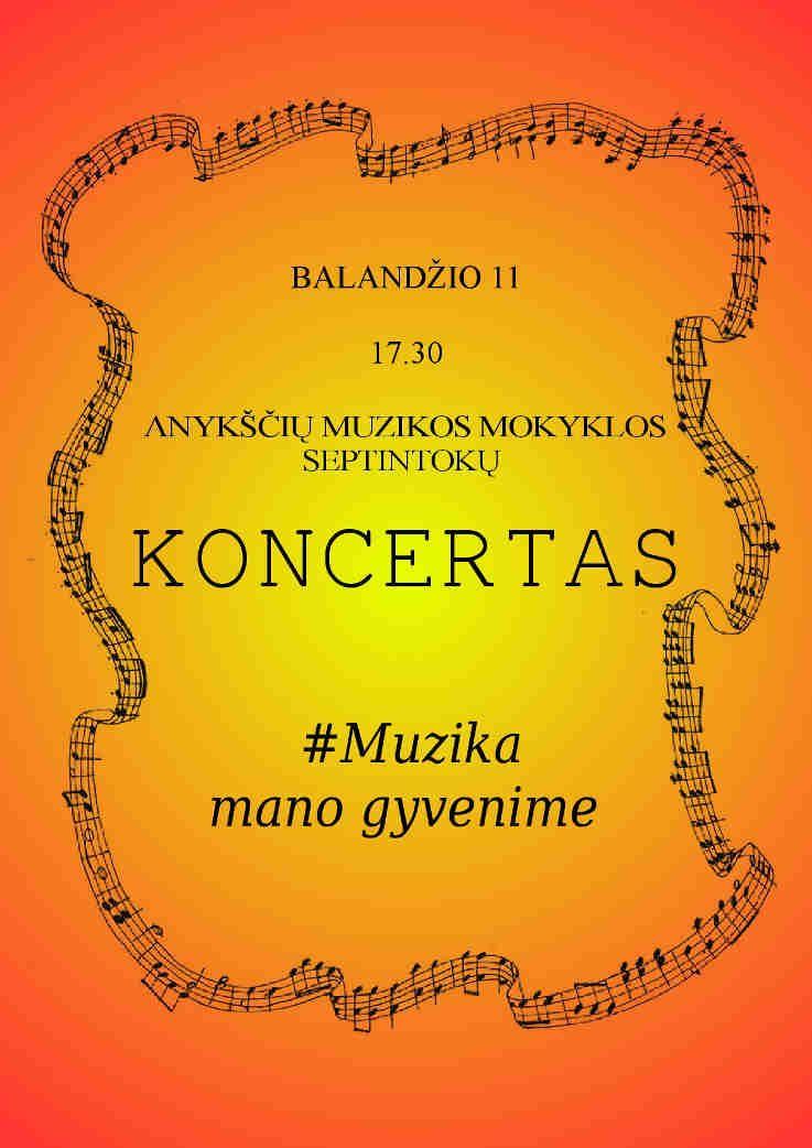 Anykščių muzikos mokyklos septintokų koncertas #Muzika mano gyvenime