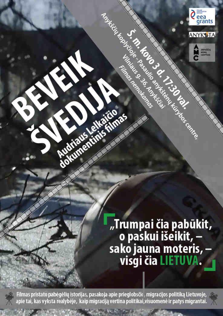 """Audriaus Lelkaičio filmo """"Beveik Švedija"""" peržiūra"""