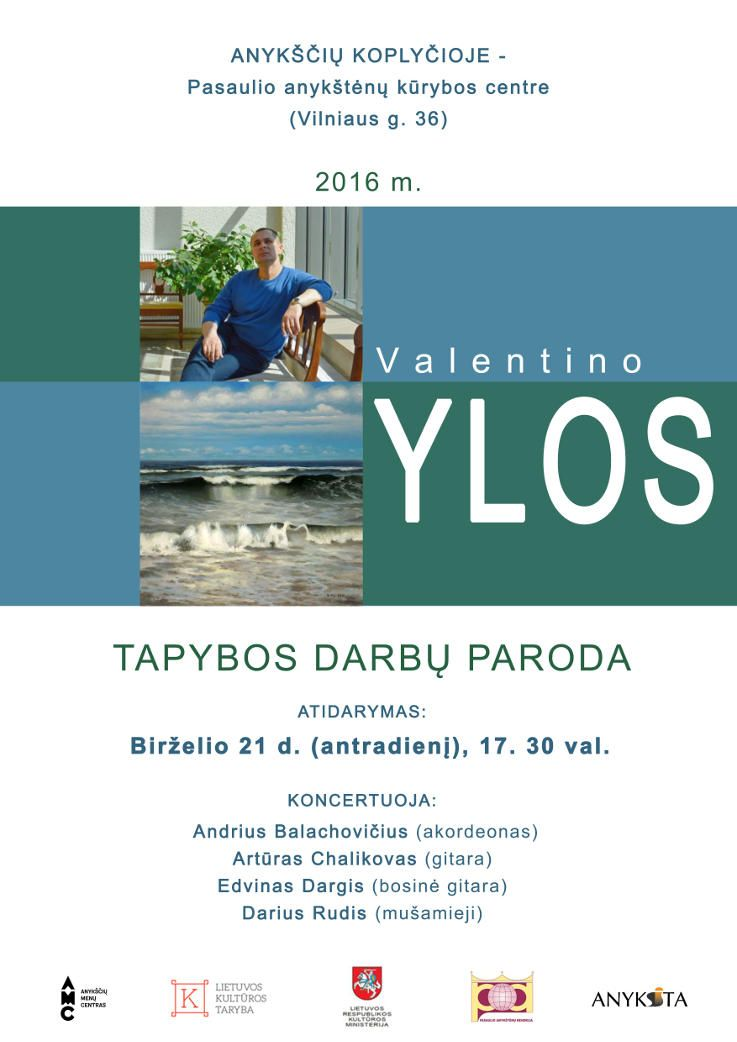 Dailininko Valentino Ylos tapybos darbų parodos atidarymas