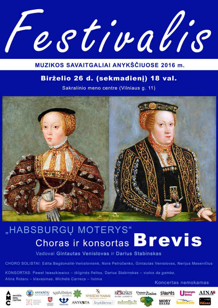 """Festivalis """"Muzikos savaitgaliai Anykščiuose"""" (2016) - Dalyvauja """"Habsburgų moterys"""" choras ir konsortas Brevis"""