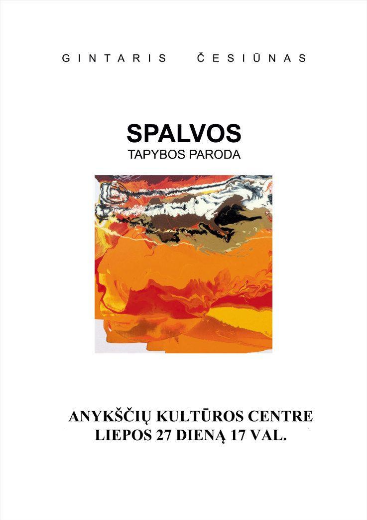 Gintario Česiūno tapybos parodos SPALVOS atidarymas