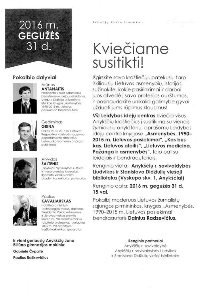 """""""Istoriją kuria žmonės. Parodykime juos Lietuvai"""""""