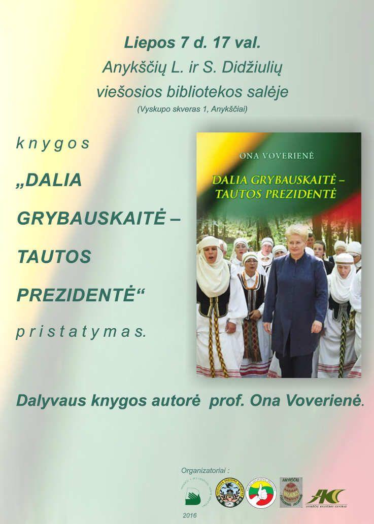 "Knygos ""Dalia Grybauskaitė - tautos prezidentė"" pristatymas"