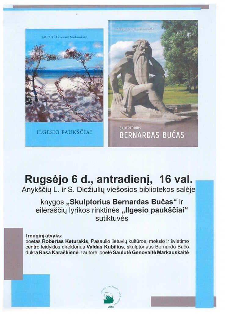 """Knygos """"Skulptorius Bernardas Bučas"""" ir eilėraščių lyrikos rinktinės """"Ilgesio paukščiai"""" sutiktuvės"""