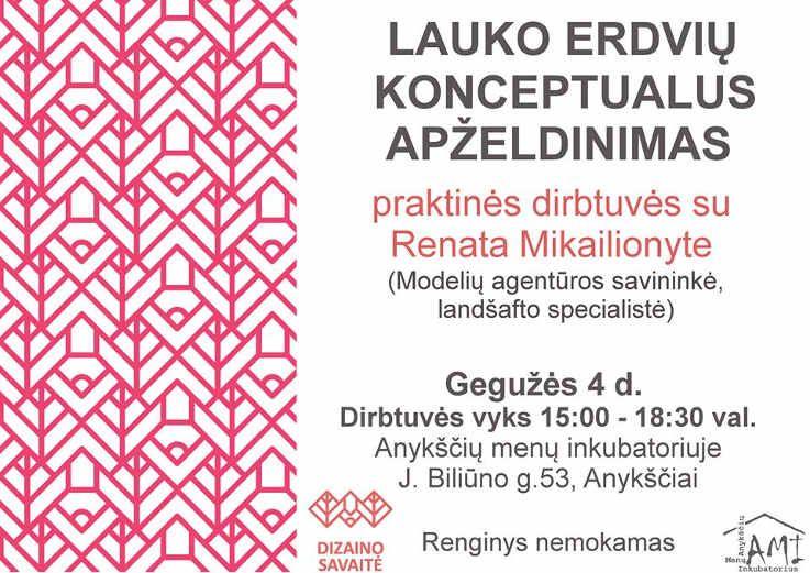 LAUKO ERDVIŲ KONCEPTUALUS APŽELDINIMAS praktinės dirbtuvės su R. Mikailionyte