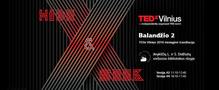 """Progresyvių idėjų ir įkvepiančių istorijų konferenciją """"TEDxVilnius 2016"""