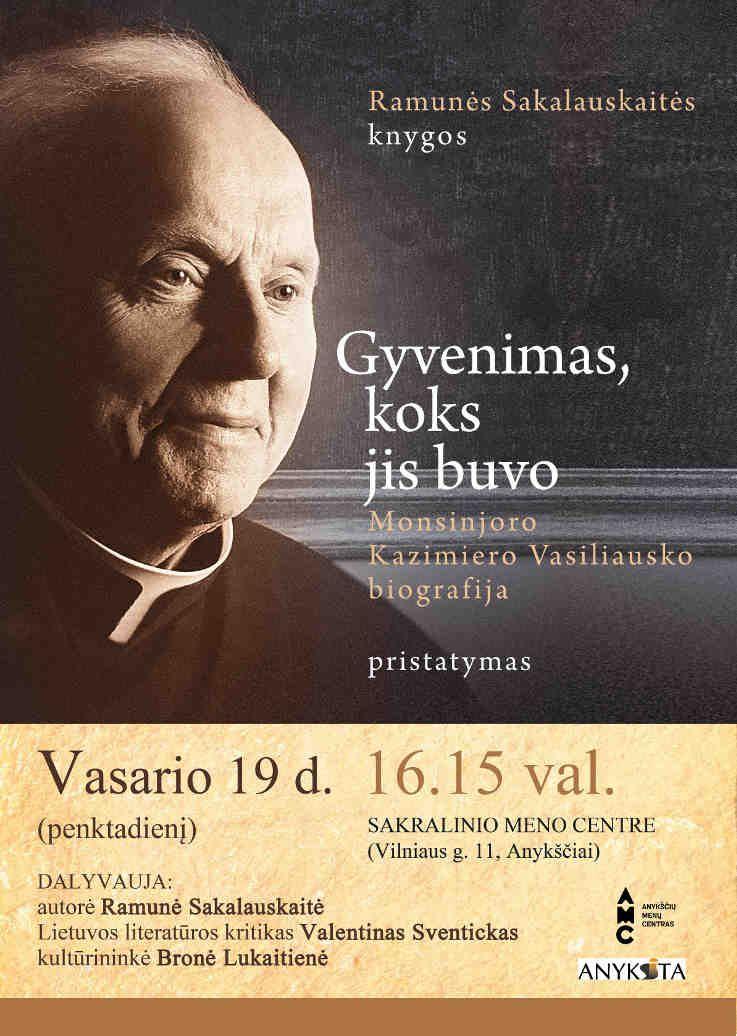 R. Sakalauskaitės knygos apie Monsinjoro K. Vasiliausko biografiją pristatymas